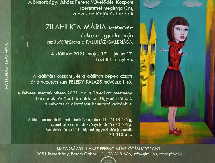ZILAHI ICA festőművész kiállítása